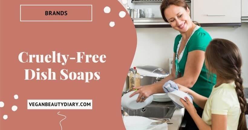 Cruelty-Free Dish Soap Brands