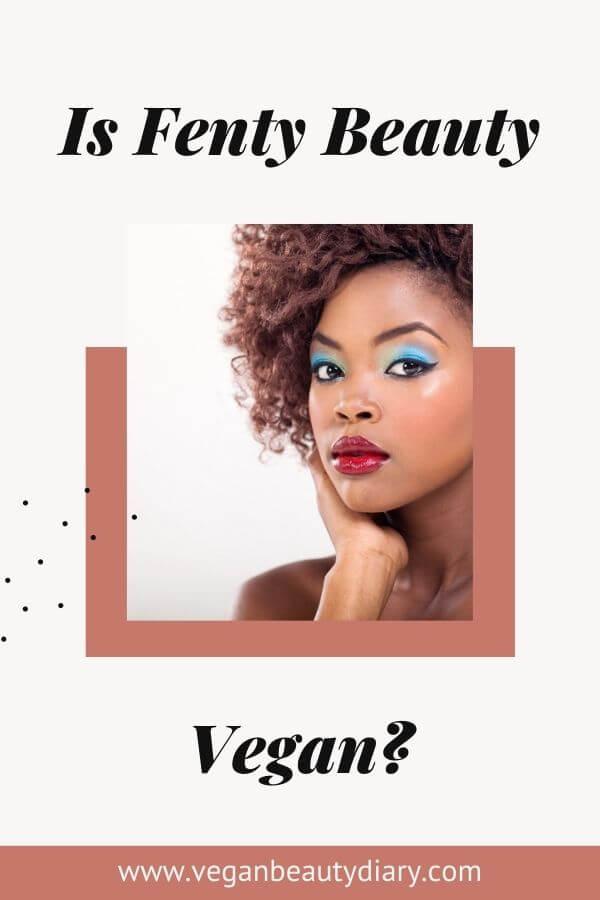 is fenty beauty vegan