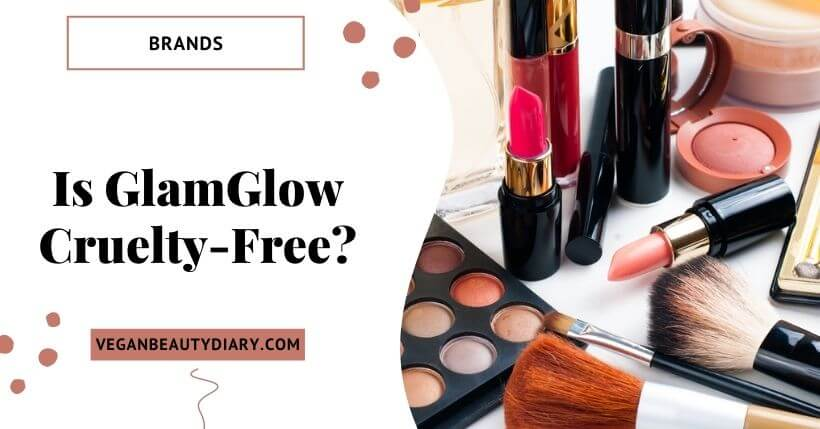 Is GlamGlow Cruelty-Free?